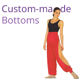 Custom-Made Bottoms
